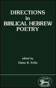 Directions in Biblical Hebrew Poetry