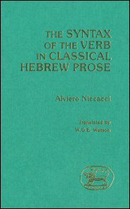 The Syntax of the Verb in Classical Hebrew Prose