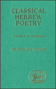 Classical Hebrew Poetry: A Guide to its Techniques