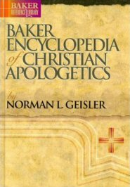 Baker Encyclopedia of Christian Apologetics