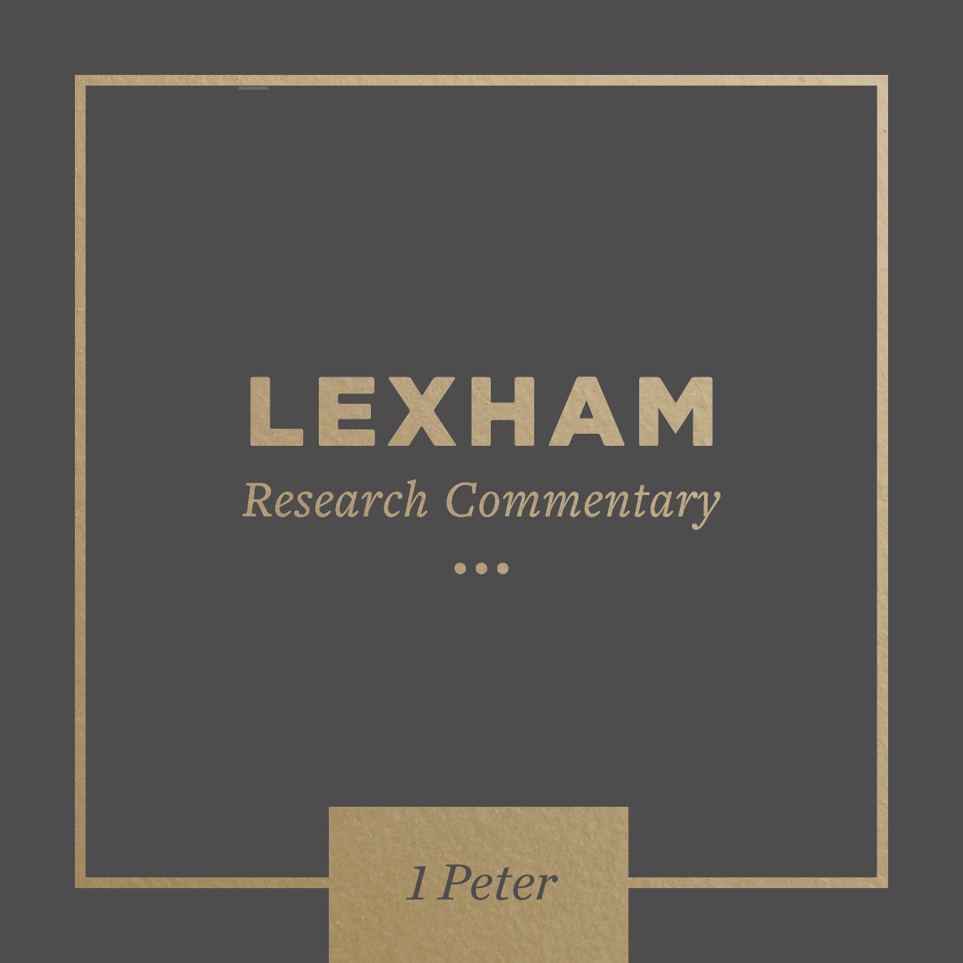 Lexham Bible Guide: 1 Peter