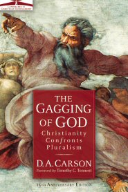 The Gagging of God: Christianity Confronts Pluralism