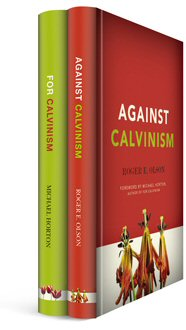 For Calvinism and Against Calvinism (2 vols.)