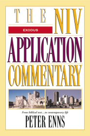 NIV Application Commentary: Exodus