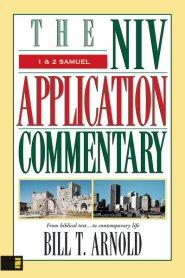 NIV Application Commentary: 1 & 2 Samuel