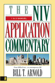 NIV Application Commentary: 1 & 2 Samuel