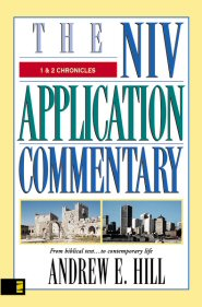 NIV Application Commentary: 1 & 2 Chronicles