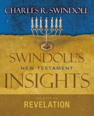 Swindoll's New Testament Insights: Insights on Revelation