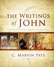 The Writings of John: A Survey of the Gospel, Epistles, and Apocalypse
