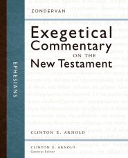 Zondervan Exegetical Commentary on the New Testament: Ephesians