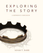 Exploring the Story: A Reference Companion