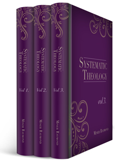Miner Raymond's Systematic Theology (3 vols.)