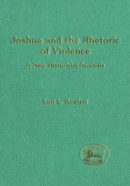 Joshua and the Rhetoric of Violence