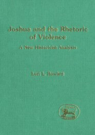 Joshua and the Rhetoric of Violence