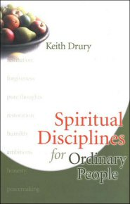 Spiritual Disciplines for Ordinary People