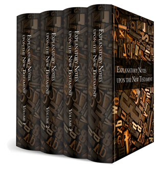 Wesley's Explanatory Notes upon the Old and New Testaments (4 vols.)