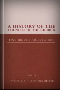A History of the Councils of the Church, vol. 3