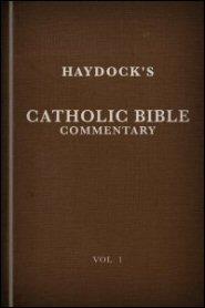 Haydock's Catholic Bible Commentary
