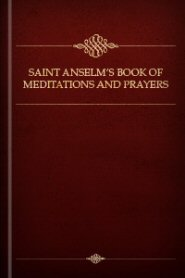 Saint Anselm's Book of Meditations and Prayers