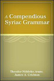 A Compendious Syriac Grammar