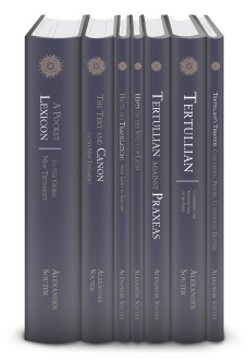 Alexander Souter Studies in Early Christianity Collection (7 vols.)