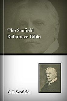 The Scofield Reference Bible