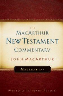 Matthew: The MacArthur New Testament Commentary
