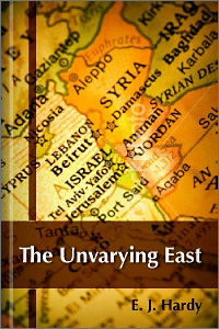 The Unvarying East