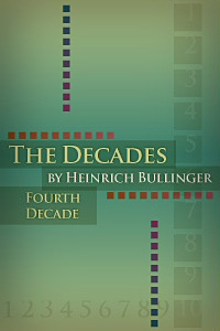 The Decades of Henry Bullinger: Fourth Decade