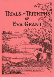 Trials and Triumphs of Eva Grant