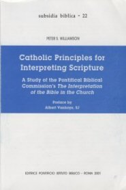 Catholic Principles for Interpreting Scripture