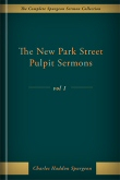The New Park Street Pulpit Sermons, vol. 1