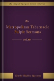 The Metropolitan Tabernacle Pulpit Sermons, vol. 38
