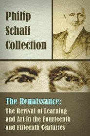 The Renaissance: The Revival of Learning and Art in the Fourteenth and Fifteenth Centuries
