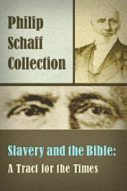 Slavery and the Bible: A Tract for the Times