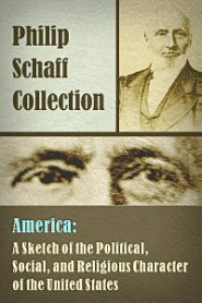America: A Sketch of the Political, Social, and Religious Character of the United States