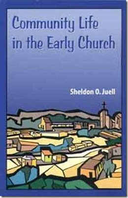 Community Life in the Early Church