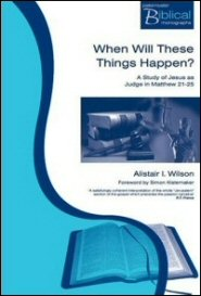 When Will These Things Happen? A Study of Jesus as Judge in Matthew 21–25
