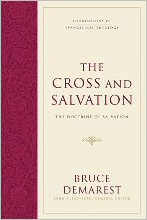 The Cross and Salvation: The Doctrine of Salvation