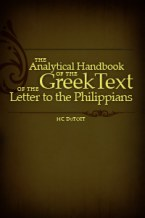 Analytical Handbook of the Greek Text of the Letter to the Philippians