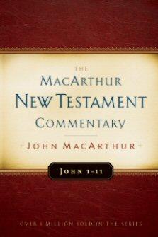 John 1-11: The MacArthur New Testament Commentary