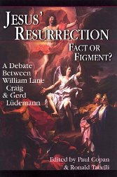 Jesus' Resurrection: Fact or Figment?