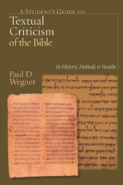 A Student's Guide to Textual Criticism of the Bible