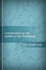 Commentary on the Epistle to the Philippians