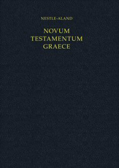 Nestle-Aland Greek New Testament, 28th Edition, with Critical Apparatus