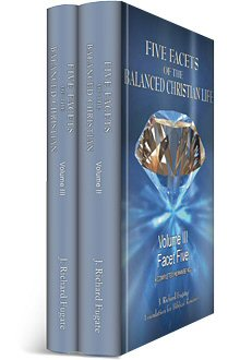 Five Facets of the Balanced Christian Life, vols. 2 & 3