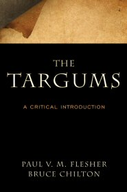 The Targums: A Critical Introduction