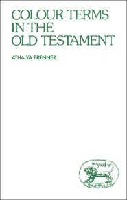Colour Terms in the Old Testament