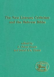 The New Literary Criticism and the Hebrew Bible