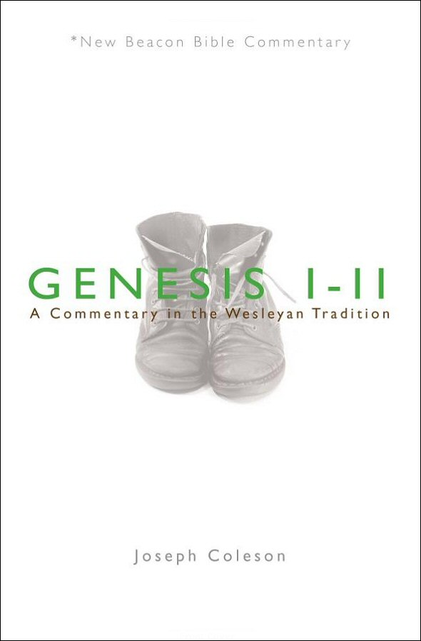 New Beacon Bible Commentary: Genesis 1–11